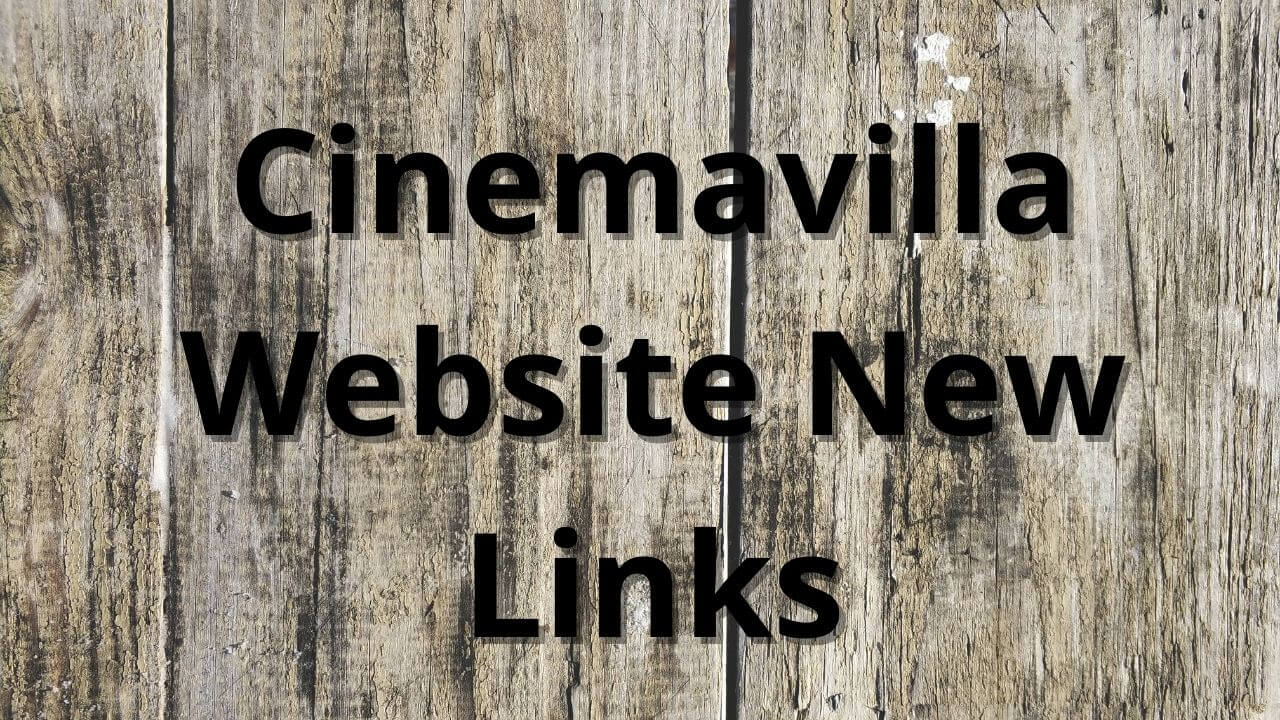 cinemavilla newlinks