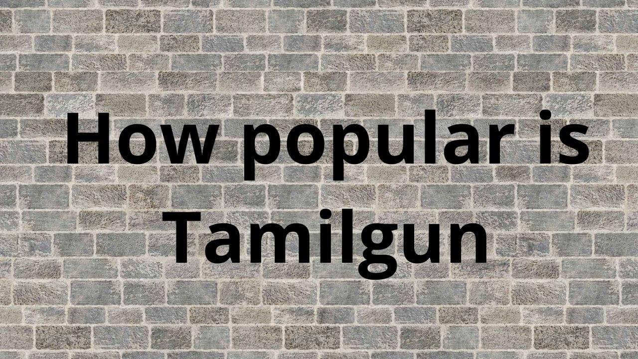 Tamilgun popular