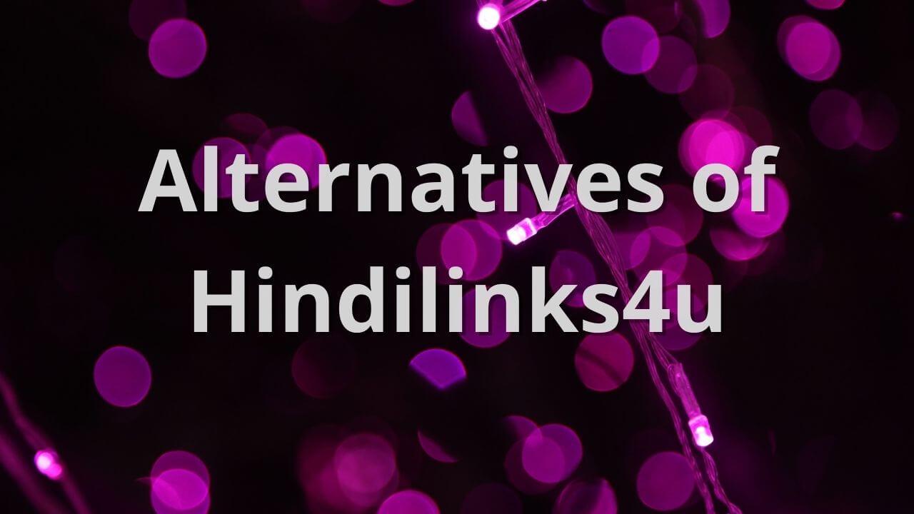Alternatives of Hindilinks4u