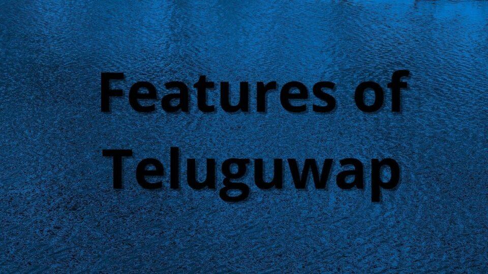 Features of Teluguwap