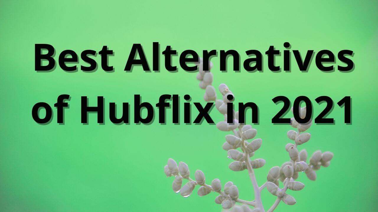 Hubflix alternatives