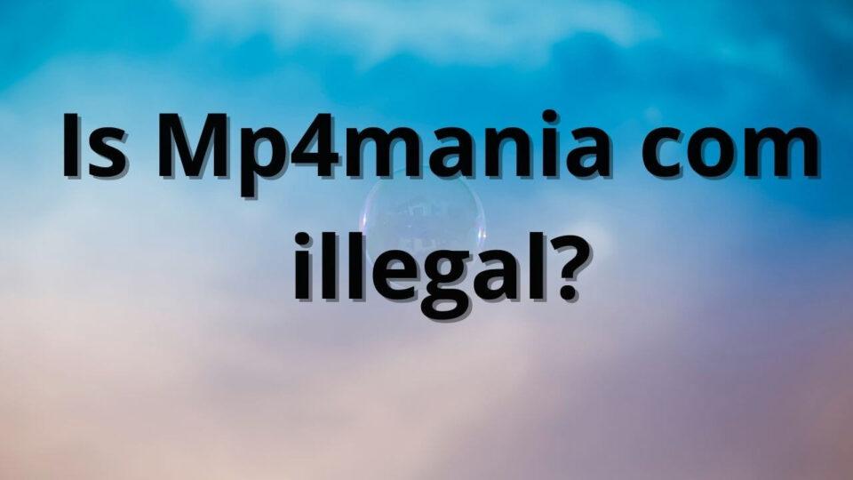 _Mp4mania illegal (1)